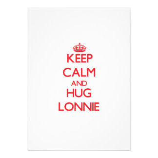 Keep Calm and HUG Lonnie Custom Invitations