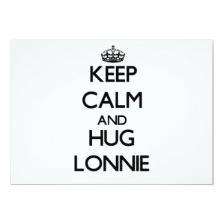 Keep Calm and Hug Lonnie Personalized Announcements