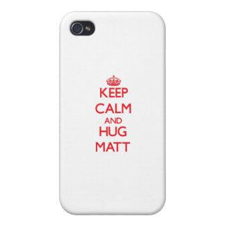 Keep Calm and HUG Matt iPhone 4 Cases