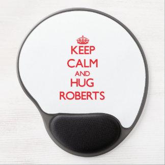 Keep calm and Hug Roberts Gel Mouse Mat