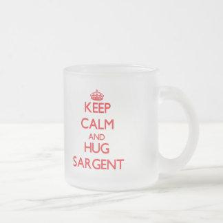 Keep calm and Hug Sargent Coffee Mug