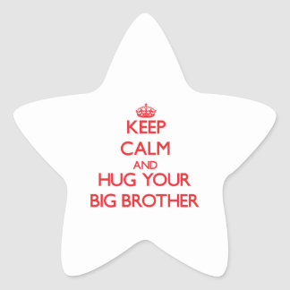 Keep Calm and HUG  your Big Brother Star Stickers