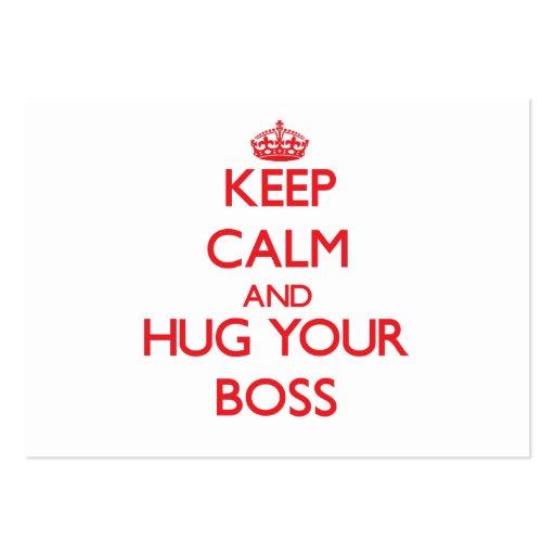 Keep Calm and HUG  your Boss Business Card Templates