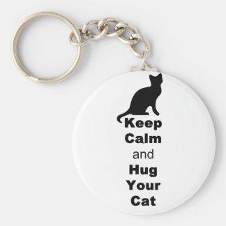 Keep Calm and Hug Your Cat Keychain