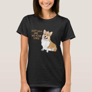 Keep Calm And Hug Your Corgi - Cute Funny Dog T-Shirt