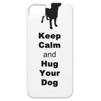 Keep Calm and Hug Your Dog iPhone 5 Case