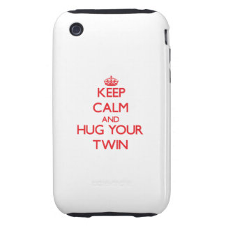 Keep Calm and HUG  your Twin Tough iPhone 3 Case
