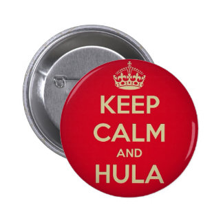 Keep Calm and Hula 2 Inch Round Button