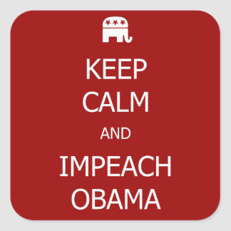 KEEP CALM and IMPEACH OBAMA Stickers