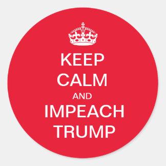 Keep Calm and Impeach Trump Classic Round Sticker