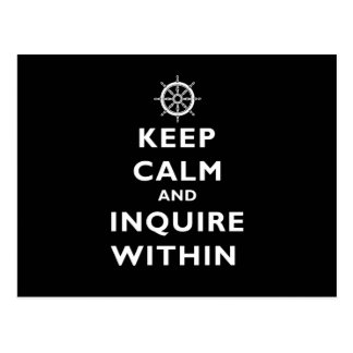 Keep Calm And Inquire Within Postcard