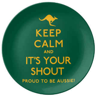 Keep Calm and It's Your Shout! Plate