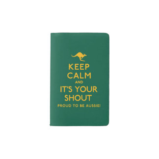 Keep Calm and It's Your Shout! Pocket Moleskine Notebook
