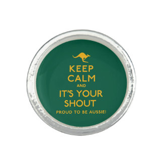 Keep Calm and It's Your Shout! Rings