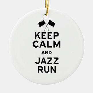 Keep Calm and Jazz Run Ceramic Ornament