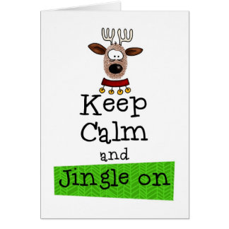 Keep Calm and Jingle On! Card