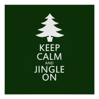 Keep calm and Jingle On Poster