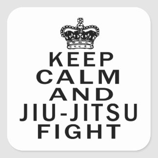 Keep Calm And Jiu-Jitsu Fight Square Sticker