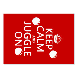 Keep Calm and Juggle On (in any color) Business Card
