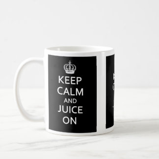 Keep Calm and Juice On! Mug