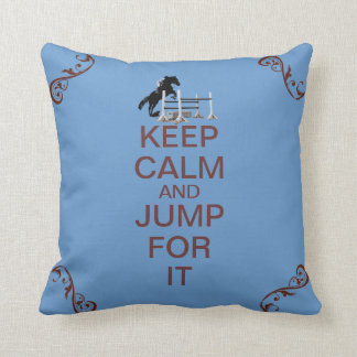 Keep Calm and Jump For It Horse Throw Pillow