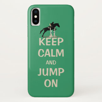 Keep Calm and Jump On Horse iPhone X Case