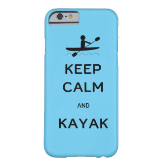 Keep Calm and Kayak Barely There iPhone 6 Case