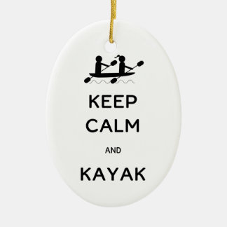 Keep Calm and Kayak with Me Ceramic Ornament