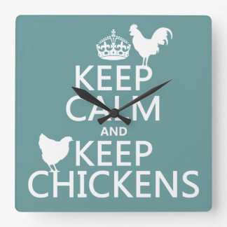 Keep Calm and Keep Chickens (any background color) Clocks