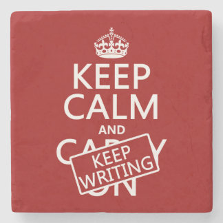 Keep Calm and Keep Writing Stone Beverage Coaster
