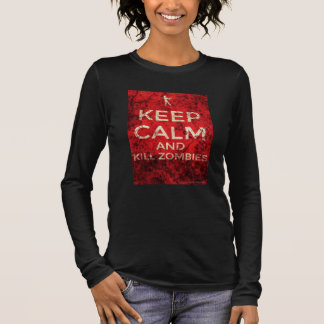 KEEP CALM AND KILL ZOMBIES by AlyZen Moonshadow Long Sleeve T-Shirt
