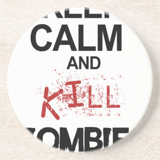 Keep Calm And Kill Zombies Coaster