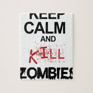 Keep Calm And Kill Zombies Jigsaw Puzzle