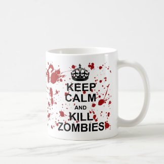 Keep Calm and Kill Zombies Mug