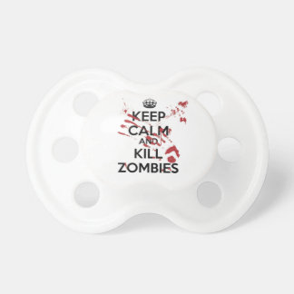 Keep Calm and Kill Zombies Pacifier
