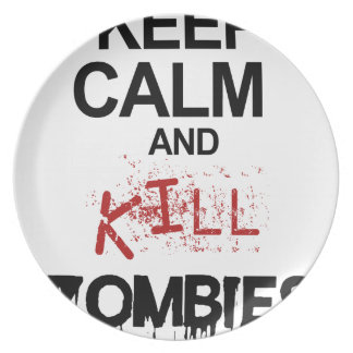 Keep Calm And Kill Zombies Plate