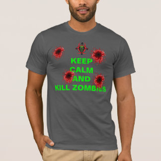 Keep Calm and Kill Zombies T-Shirt (ver. 2)