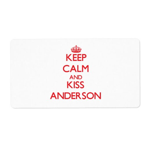 Keep Calm and Kiss Anderson Custom Shipping Label