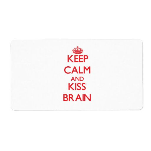 Keep Calm and Kiss Brain Personalized Shipping Labels