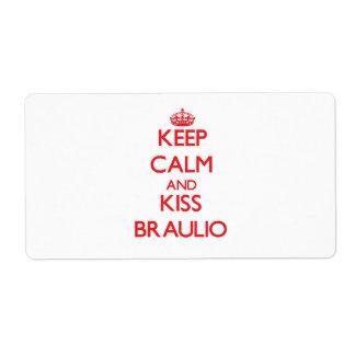 Keep Calm and Kiss Braulio Custom Shipping Label