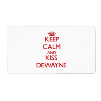 Keep Calm and Kiss Dewayne Shipping Labels