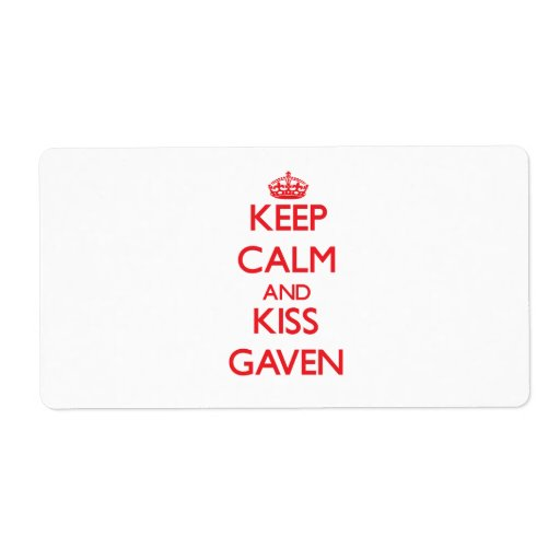 Keep Calm and Kiss Gaven Shipping Labels