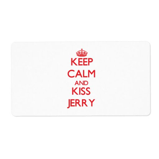 Keep Calm and Kiss Jerry Shipping Label