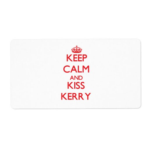 Keep Calm and Kiss Kerry Personalized Shipping Label