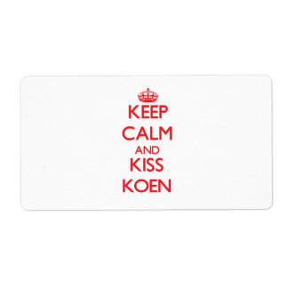 Keep Calm and Kiss Koen Personalized Shipping Label