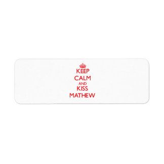Keep Calm and Kiss Mathew Labels