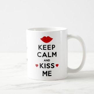 Keep Calm and Kiss Me Coffee Mug