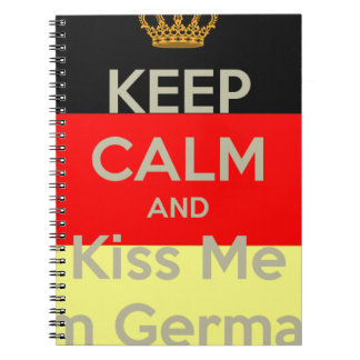 keep-calm-and-kiss-me-i-m-german notebook