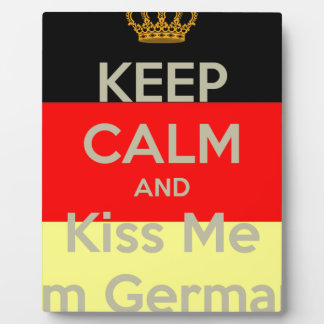 keep-calm-and-kiss-me-i-m-german plaque
