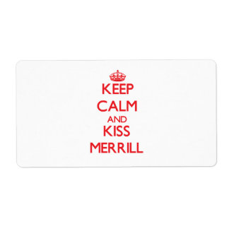 Keep Calm and Kiss Merrill Custom Shipping Labels